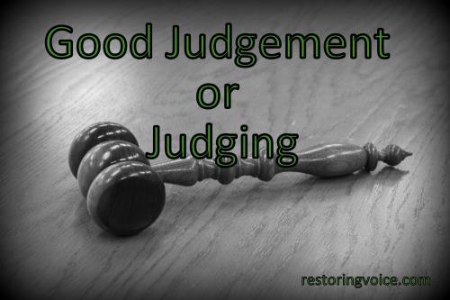 Good Judgement or Judging