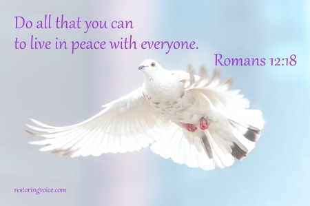 Do all that you can to live in peace with everyone.
